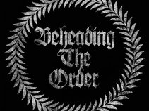 Beheading The Order
