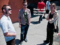 Dane and the Death Machine