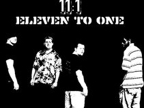 11:1 (Eleven to One)