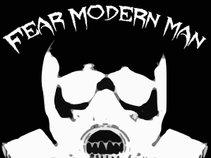 Fear Modern Man