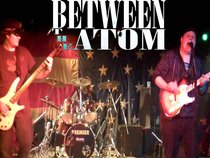 Between the Atom