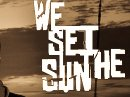 Image for We Set The Sun