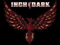 Inch of Dark