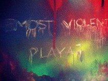 Most Violent Playaz