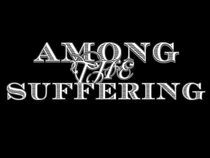 Among The Suffering