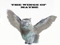 The Wings of Maybe