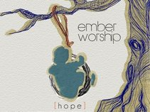 Ember Worship