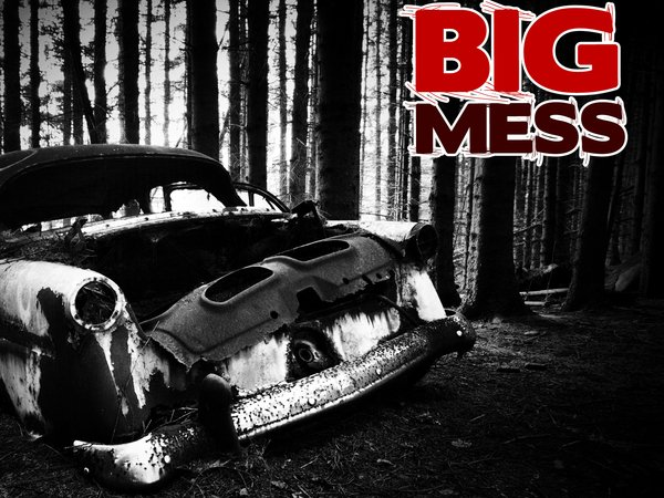 Image for Big Mess
