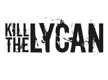 KILL THE LYCAN