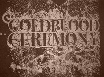 Coldblood Ceremony