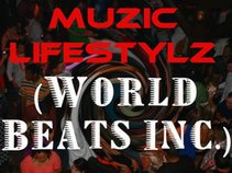 MuZic LifeStylZ (World Beats Inc.)