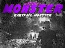Babyface Monster