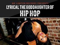 Lyrical The Goddaughter of Hip Hop