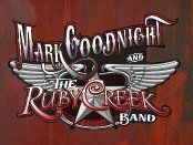 Mark Goodnight and The Ruby Creek Band
