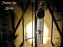 Tackle the Bride