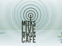 Meek's Live Genesis Cafe