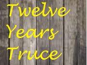 Twelve Years Truce