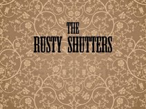 The Rusty Shutters