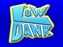 Low Dank
