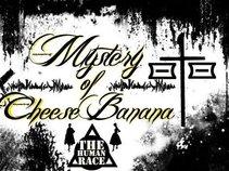 Mystery Of Cheese Banana