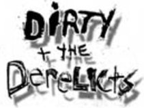 Dirty and the Derelicts