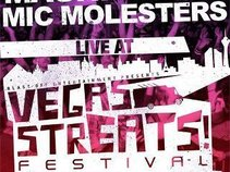 The Magnificent Mic Molesters