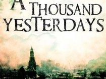 A Thousand Yesterdays