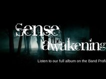 Sense the Awakening