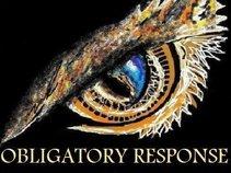 OBLIGATORY RESPONSE