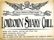 Lowdown Shaky Chill