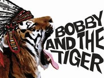 Bobby and the Tiger