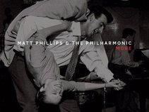 Matt Phillips & The Philharmonic