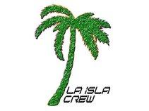 La Isla Crew