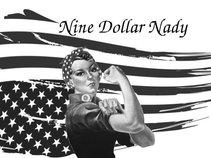Nine Dollar Nady