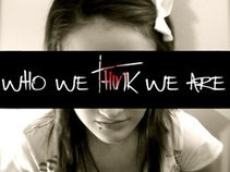 Who We Think We Are