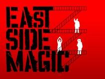 East Side Magic