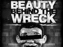 The Beauty Behind The Wreck