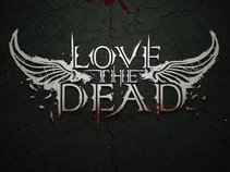 Love the Dead