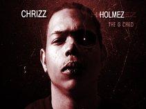 CHRIZZ HOLMEZ THE G-CHILD