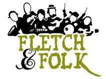 Fletch & Folk