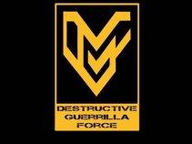 Destructive Guerrilla Force