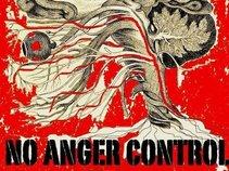 NO ANGER CONTROL