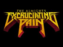 The Almighty Excruciating Pain