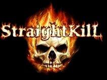 StraightKill