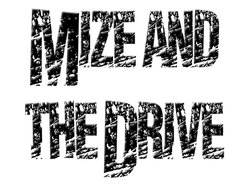 Image for Mize and the Drive