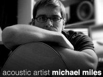 Michael Miles | acoustic artist