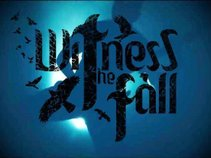 Witness The Fall