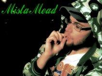 Mista Mead