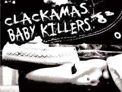 Image for Clackamas Baby Killers