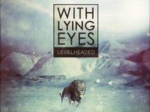 With Lying Eyes